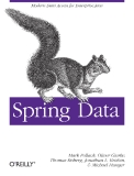 Spring Data Modern Data Access for Enterprise Java