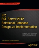 Pro SQL Sever 2012 Relational Database Design and Implementation