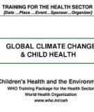 Children's Health and the Environment: WHO Training Package for the Health Sector World Health Organization