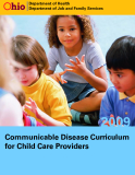 COMMUNICABLE DISEASE CURRICULUM FOR CHILD CARE PROVIDERS