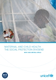 MATERNAL AND CHILD HEALTH: THE SOCIAL PROTECTION DIVIDEND
