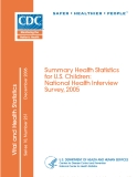Summary Health Statistics for U.S.Children: National Health Interview Survey, 2005
