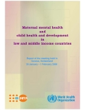 Maternal mental health and  child health and development  in  low and middle income countries