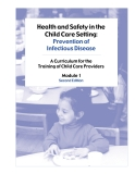 Health and Safety in the Child Care Setting: Prevention of Infectious Disease