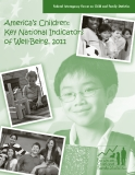 America's Children: Key National Indicators of Well-Being, 2011