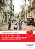 Urbanization and cardiovascular disease: Raising heart-healthy children in today's cities