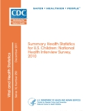 Summary Health Statistics  for U.S. Children: National  Health Interview Survey,  2010