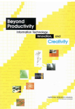 Beyond Productivity: Information, Technology, Innovation, and Creativity