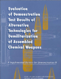 Evaluation of Demonstration Test Results of Alternative Technologies for Demilitarization of Assembled Chemical Weapons A Supplemental Review for Demonstration II
