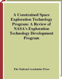 A Constrained Space Exploration Technology Program: A Review of NASA's Exploration Technology Development Program