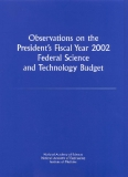 Observations on the President's Fiscal Year 2002 Federal Science and Technology Budget