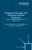 Bringing Technology and Innovation into the Boardroom