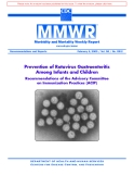 Prevention of Rotavirus Gastroenteritis  Among Infants and Children: Recommendations of the Advisory Committee  on Immunization Practices (ACIP)