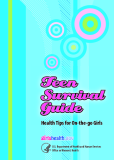 Teen Survival Guide Health Tips for On-the-go Girls