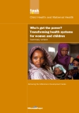 Who's got the power? Transforming health systems for women and children