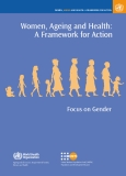 Women, Ageing and Health: A Framework for Action