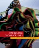 IMPROVING WOMEN'S LIVES WORLD BANK ACTIONS SINCE BEIJING