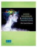 MOOD DISORDERS & HORMONAL TRANSITIONS: THE UPS & DOWNS