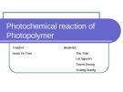 Photochemical reaction of Photopolymer