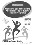 A Guide to Monitoring and Evaluating Adolescent Reproductive Health Programs