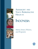 ADOLESCENT AND EPRODUCTIVE YOUTH REPRODUCTIVE EALTH HEALTH ININDONESIA