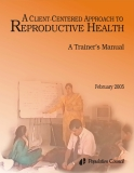 A Client-Centered Approach to Reproductive Health: A Trainer's Manual