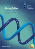 Making Babies: reproductive decisions and genetic technologies