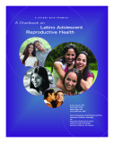 A FUTURE WITH PROMISE: A Chartbook on  Latino Adolescent  Reproductive Health