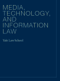 MEDIA, TECHNOLOGY,  AND INFORMATION  LAW