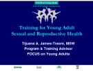 Training for Young Adult  Sexual and Reproductive Health