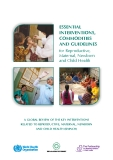 Essential  interventions,  Commodities  and Guidelines for Reproductive,  Maternal, Newborn  and Child Health