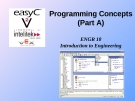 Programming Concepts (Part A) ENGR 10 Introduction to Engineering