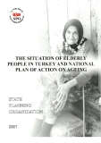 The Situation of Elderly People in Turkey and National Plan of Action on Ageing