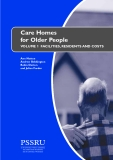 Care Homes  for Older People: FACILITIES, RESIDENTS AND COSTS