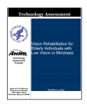 Vision Rehabilitation for  Elderly Individuals with  Low Vision or Blindness