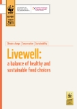 Livewell: a balance of healthy and   sustainable food choices