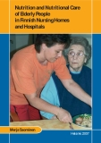 Nutrition and Nutritional Care  of Elderly People  in Finnish Nursing Homes  and Hospitals