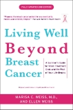 Living Well Beyond Breast Cancer by Marisa C. Weiss, M.D.