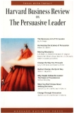 Harvard Busjness Review ON THE PERSUASIVE LEADER