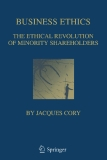 BUSINESS ETHICS The Ethical Revolution of Minority Shareholders
