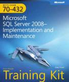 MCTS Exam 70-432: Microsoft SQL Server 2008 — Implementation and Maintenance