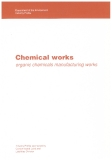 CHEMICAL WORKS ORGANIC CHEMICALS MANUFACTURING WORKS