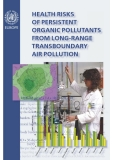 HEALTH RISKS  OF PERSISTENT  ORGANIC POLLUTANTS  FROM LONG-RANGE  TRANSBOUNDARY  AIR POLLUTION