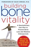 Building bone vitality: A Revolutionary Diet Plan to Prevent Bone Loss and Reverse Osteoporosis