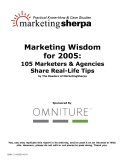 Marketing Wisdom for 2005:105 Marketers & Agencies Share Real-Life Tipsby The Readers\
