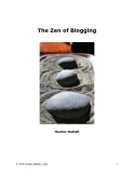 The Zen of BloggingHunter Nuttall© 2008 Hunter Nuttall . com1.What is the Sound of One Hand