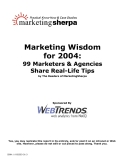 Marketing Wisdom for 2004:99 Marketers & Agencies Share Real-Life Tipsby The Readers\