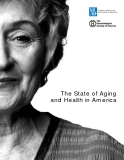 The State of Aging and Health in America