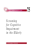 Screening  for Cognitive  Impairment  in the Elderly