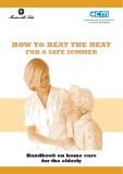 HOW TO BEAT THE HEAT FOR A SAFE SUMMER